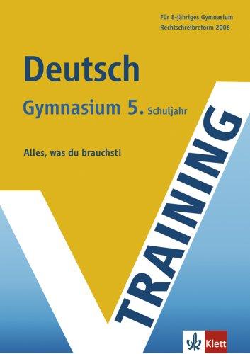 Training Deutsch - 5. Schuljahr, Gymnasium