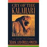 Cry of the Kalahari[CRY OF THE KALAHARI][Paperback]