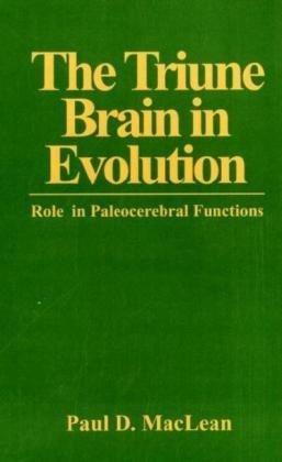 The Triune Brain in Evolution: Role in Paleocerebral Functions