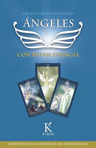 Angeles con buena energia: Conectate con la energia de los angeles de luz (Spanish Edition) [Julian Vallejo] (Tapa Blanda)