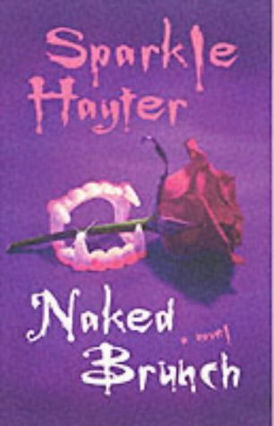 """Naked Brunch by Sparkle Hayter (2002-05-01)"""