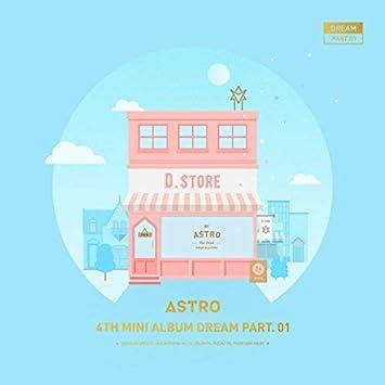 ASTRO - Dream Part.01 - Day Version - Amazon.com Music