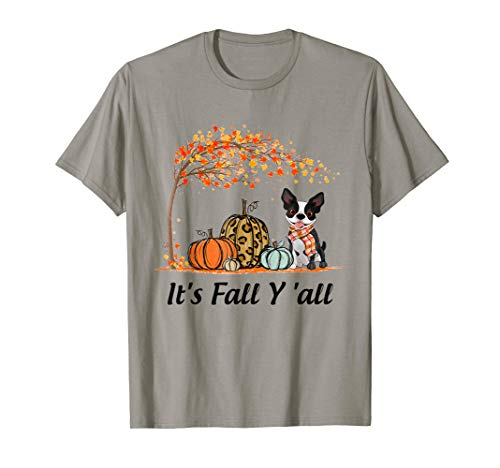 It's Fall Y'all Boston Terrier Autumn Halloween T-Shirt