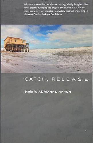 Catch, Release (Johns Hopkins: Poetry and Fiction)