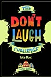 Don't Laugh Joke Group (Author) (10)  Buy new: $7.77$7.28 4 used & newfrom$6.89