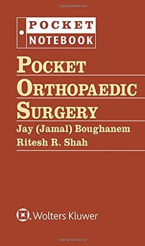 Pocket Orthopaedic Surgery (Pocket Notebook Series) by Jamal Boughanem (2015-09-10)