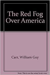 william guy carr red fog over america pdf