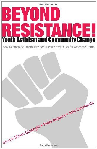 Beyond Resistance! Youth Activism And Community Change: 1st (First) Edition
