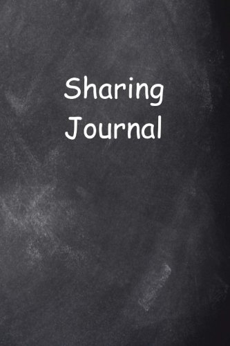 Sharing Journal Chalkboard Design: (Notebook, Diary, Blank Book) (Sharing Journals Notebooks Diaries) ebook