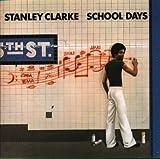 School Days by Clarke, Stanley (1999-07-23?