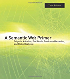 A Semantic Web Primer (Information Systems) (English Edition)