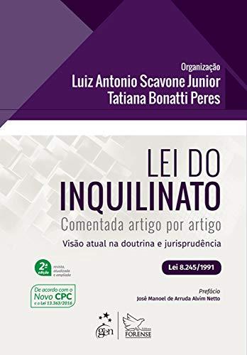 Lei do Inquilinato Comentada Artigo por Artigo - Visão atual na Doutrina e Jurisprudência