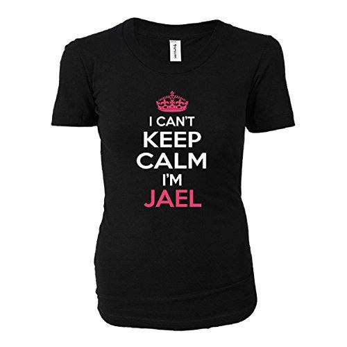 I Cant Keep Calm I'm Jael Funny Gift - Ladies T-shirt