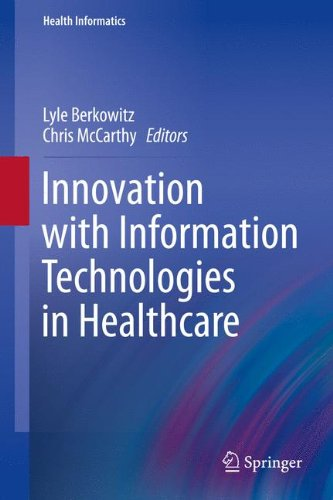 Innovation With Information Technologies In Healthcare  Health Informatics