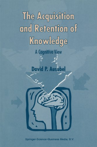 The Acquisition and Retention of Knowledge: A Cognitive View