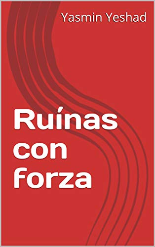 Ruínas con forza (Galician Edition) by [Yeshad, Yasmin ]