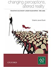 Changing Perceptions and Altered Reality: Pakistan's Economy under Musharraf, 1999-2007