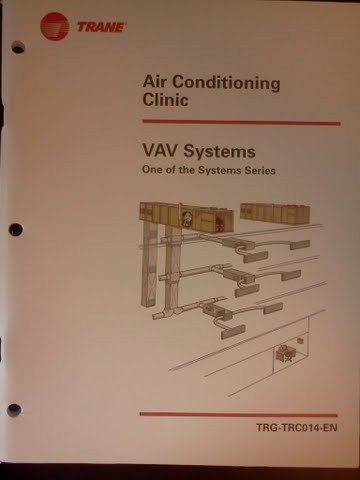 VAV Systems (One of the Systems Series) (Trane Air Conditioning Clinic, - Air Vav Conditioning