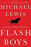 img - for Flash Boys by Lewis, Michael 1st edition (2014) Hardcover book / textbook / text book