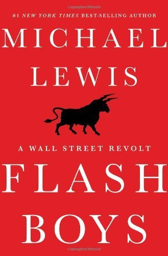 flash-boys-by-lewis-michael-1st-edition-2014-hardcover