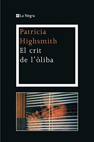 El crit de l'òliba (OTROS LA MAGRANA) (Catalan Edition)