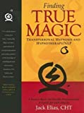 img - for Finding True Magic: Transpersonal Hypnosis and Hypnotherapy/NLP book / textbook / text book