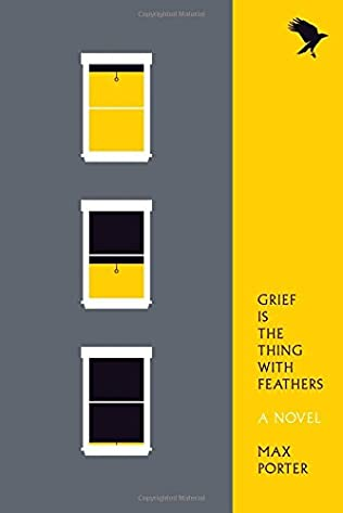 book cover of Grief Is the Thing with Feathers