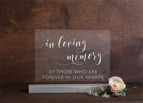 (In Loving Memory Clear Acrylic Sign, Memorial Sign for Loved Ones w/Custom Stained Oak, or Lucite Stand - Heaven Memorial Wedding Sign, 8