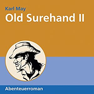 Old Surehand II Hörbuch