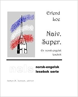 Erlend Loe Naiv Super Ebook Download