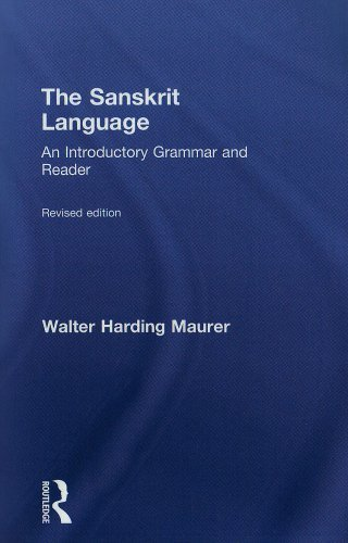 The Sanskrit Language An Introductory Grammar and Reader Revised Edition by Maurer, Walter [Routledge,2001] (Paperback)
