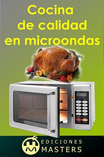 Cocina de calidad en microondas (Spanish Edition) - Kindle ...