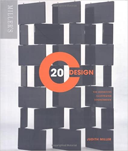 Miller's 20th Century Design: The Definitive Illustrated