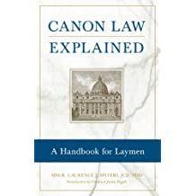 Canon Law Explained: A Handbook for Laymen