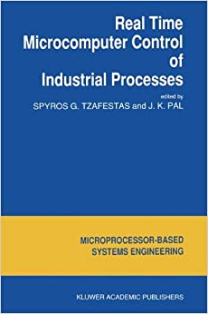 Real Time Microcomputer Control of Industrial Processes (Intelligent Systems, Control and Automation: Science and Engineering)