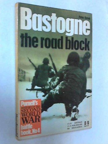 Bastogne: The Road Block