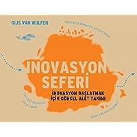 İnovasyon Seferi: İnovasyon Başlatmak İçin Görsel Alet Takımı