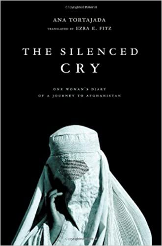The Silenced Cry: One Womans Diary of a Journey to Afghanistan