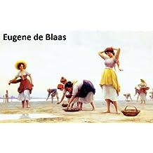 80 Color Paintings of Eugene de Blaas - Italian Painter - Academic Art (July 24, 1843 - February 10, 1932)