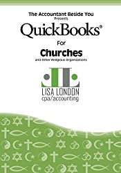 QuickBooks for Churches and Other Religious Organizations (The Accountant Beside You)