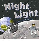 [( Night Light: A Book about the Moon )] [by: Dana Meachen Rau] [Sep-2005]