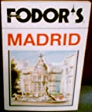 Madrid, Fodor's Travel Publications, Inc. Staff, 0679009655