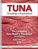 img - for Tuna Grading and Evaluation: The Complete Tuna Buyer's Handbook - 2nd Edition book / textbook / text book