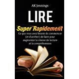 Lire Super Rapidement (French Edition)