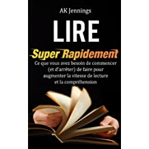 Lire Super Rapidement (French Edition)