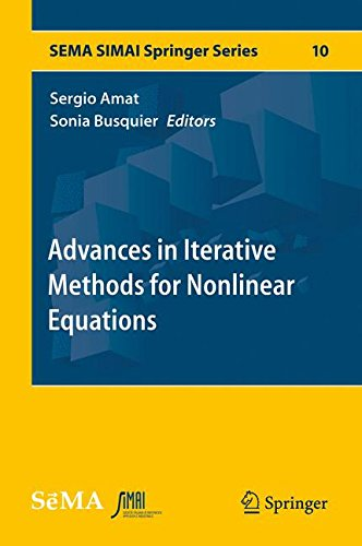 Advances in Iterative Methods for Nonlinear Equations (SEMA SIMAI Springer Series) by Springer
