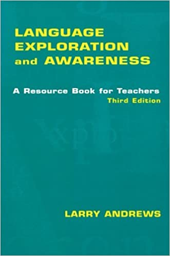Amazon language exploration and awareness a resource book for language exploration and awareness a resource book for teachers 3rd edition fandeluxe Image collections