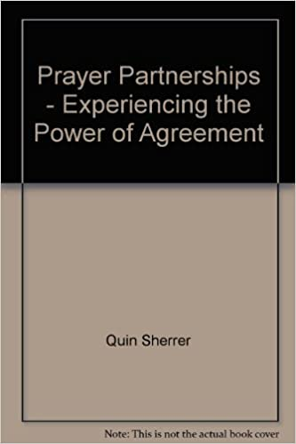 Prayer Partnerships Experiencing The Power Of Agreement Quin
