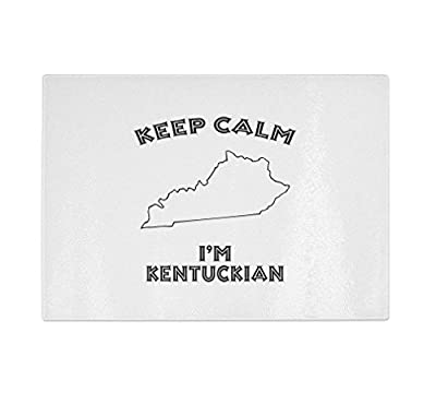 Keep Calm I Am Kentuckian Kentucky Kitchen Bar Glass Cutting Board