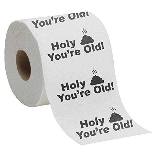 Holy Crap You're Old - Toilet Paper Birthday Novelty Gag Gift]()